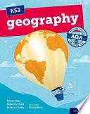 KS3 Geography: Heading Towards AQA GCSE: Student Book
