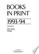 Books in print : an author-title-series index ; BIP. 1993/94,9 *1993.1994.9. O.P. - O.S.I-Titles