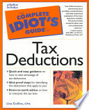 The Complete Idiot's Guide to Tax Deductions