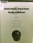 Charter Schools School Choice Student Achievement