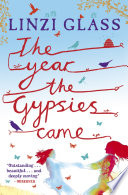 The Year the Gypsies Came