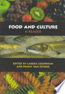 """Food and Culture: A Reader"" by Carole Counihan, Penny Van Esterik"