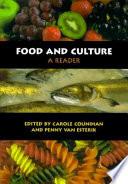 """Food and Culture: A Reader"" by Carole Counihan, Penny Van Esterik"