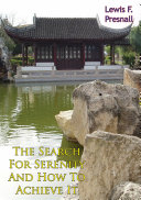The Search For Serenity And How To Achieve It Pdf/ePub eBook