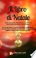 IL LIBRO DI NATALE - Fiabe, leggende, preghiere e canti della tradizione popolare e della devozione