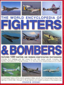 The World Encyclopedia of Fighters   Bombers