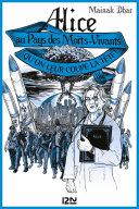 Alice au Pays des Morts-Vivants - tome 3 : Qu'on leur coupe la tête ebook