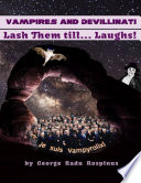Vampires And Devillinati Lash Them Till Laughs