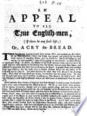 An appeal to all true English men  if there be any such left  or  A cry for bread   By Samuel Grascome