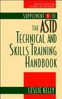 Supplement 1 to The ASTD Technical and Skills Training Handbook