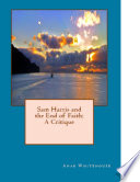 Sam Harris and the End of Faith  A Critique Book PDF