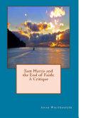 Sam Harris and the End of Faith: A Critique
