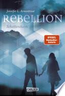 Rebellion. Schattensturm (Revenge 2)