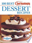 Good Housekeeping 100 Best Dessert Recipes