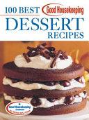 Good Housekeeping 100 Best Dessert Recipes