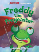 Freddy the Frogcaster