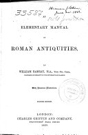 An Elementary Manual of Roman Antiquities