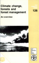 Climate Change Forests And Forest Management  An Overview