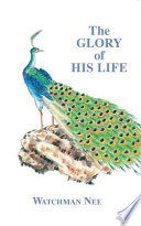 The Glory of His Life
