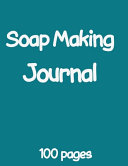 Soap Making Journal