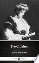 The Children by Edith Wharton   Delphi Classics  Illustrated