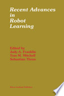 Recent Advances in Robot Learning