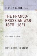 The Franco-Prussian War 1870–1871