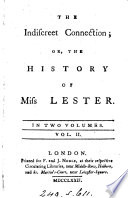 The indiscreet connection; or, The history of miss Lester