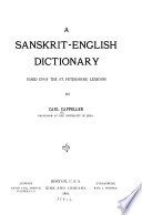 A Sanskrit-English Dictionary, Based Upon the St. Petersburg Lexicons