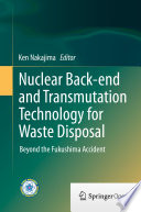 Nuclear Back end and Transmutation Technology for Waste Disposal