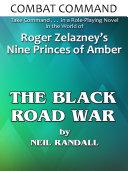 Combat Command: The Black Road War Pdf/ePub eBook