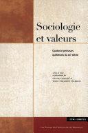 Sociologie et valeurs : quatorze penseurs québécois du XXe siècle