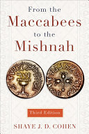 From the Maccabees to the Mishnah  Third Edition