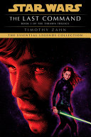 The Last Command  Star Wars Legends  the Thrawn Trilogy
