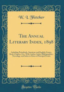The Annual Literary Index 1898