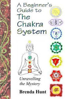 A Beginner S Guide To The Chakra System