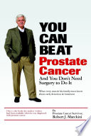 You Can Beat Prostate Cancer  And You Don t Need Surgery to Do It