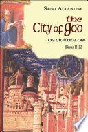 The City of God Books 11 22