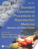 Standard Operational Procedures in Reproductive Medicine Book