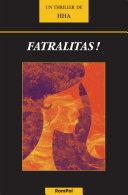 Fatralitas !