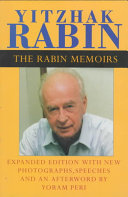 The Rabin Memoirs  Expanded Edition with Recent Speeches  New Photographs  and an Afterword