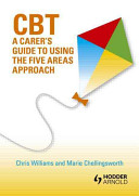 Cbt A Carer S Guide To The Five Areas Approach Book PDF