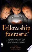 Fellowship Fantastic Book