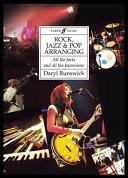 Rock  Jazz and Pop Arranging