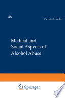 Medical and Social Aspects of Alcohol Abuse