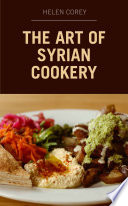 The Art of Syrian Cookery Book PDF