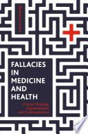 Fallacies in Medicine and Health