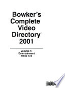 Bowker's Complete Video Directory 2001