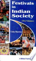 Festivals In Indian Society  2 Vols  Set