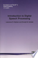 Introduction to Digital Speech Processing